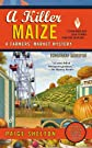 A Killer Maize (A Farmers' Market Mystery)