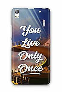 YuBingo You Live Only Once Designer Mobile Case Back Cover for Lenovo A7000