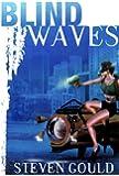 Blind Waves