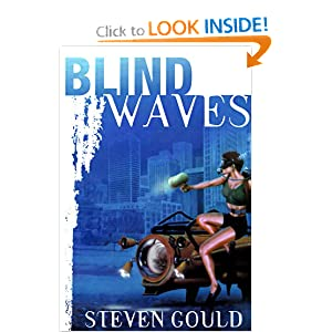 Blind Waves by Steven Gould
