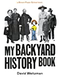 My Backyard History Book (A Brown Paper School book) (0316929026) by Allison, Linda
