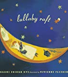 Lullaby Raft (0689805217) by Nye, Naomi Shihab