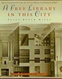 img - for A Free Library in This City [Slipcase/Clothbound] book / textbook / text book