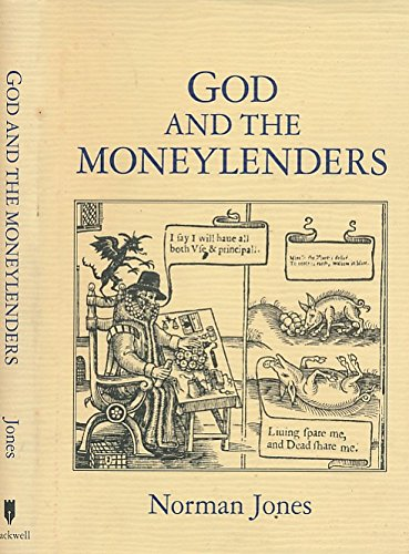 God and the Moneylenders: Usury and the Law in Early Modern England