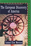 The European Discovery of America: Volume 2: The Southern Voyages A.D. 1492-1616 (0195018230) by Samuel Eliot Morison