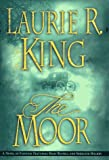 The Moor: A Mary Russell Novel (0312169345) by Laurie R. King
