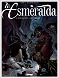 echange, troc Jean-Marc Stalner, Achdé - La Esmeralda, tome 3