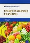 Erfolgreich abnehmen bei Diabetes: Ra...