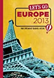 img - for Let's Go Europe 2013: The Student Travel Guide book / textbook / text book