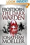 Frostborn: The Dark Warden (Frostborn...