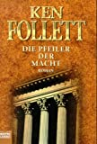 img - for Die Pfeiler Der Macht / A Dangerous Fortune book / textbook / text book