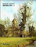 echange, troc Lucien Musset - Normandie romane 1 - La basse Normandie