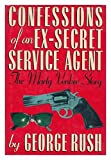 img - for Confessions of an Ex-Secret Service Agent book / textbook / text book
