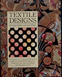 Textile Designs: Two Hundred Years of European and American Patterns for Printed Fabrics Organized by Motif, Style, Color, Layout, and Period (0810938537) by Susan Meller