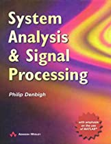 System Analysis and Signal Processing: With emphasis on the use of Matlab