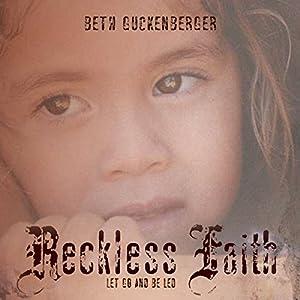 Reckless Faith Audiobook