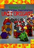 Unit Origami: Multidimensional Transformations (0870408526) by Tomoko Fuse