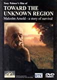 echange, troc Toward the Unknown Region: Malcolm Arnold [Import anglais]