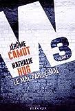 """Afficher """"W3 n° 2 Le Mal par le mal"""""""