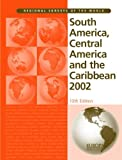 img - for South America Central America and The Carribean 2002 book / textbook / text book