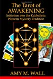 img - for Tarot of Awakening: Initiation Into the Kabbalistic Western Mystery Tradition book / textbook / text book
