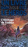 L'h�ritage de Vashna par Dever