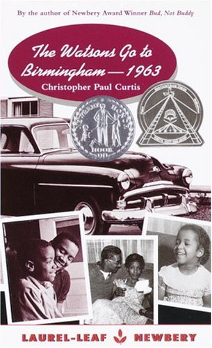 The Watsons go to Birmingham –1963 by  Christopher Paul Curtis