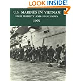 U.S. Marines in Vietnam: High Mobility and Standdown - 1969 (Marine Corps Vietnam Series)