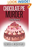 Chocolate Pie Murder : Kim's Cozy Mystery - Book 1 (Kim's Cozy Mystery series)