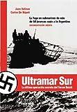 img - for Ultramar Sur (Coleccion Biografias y Documentos) (Spanish Edition) book / textbook / text book