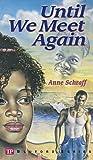 Until We Meet Again (Bluford Series, Number 7)