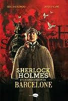 SHERLOCK HOLMES ET LA CONSPIRATION DE BARCELO