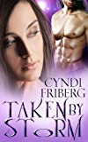 img - for Taken by Storm (Beyond Ontariese Book 1) book / textbook / text book