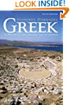Greek: A History of the Language and...