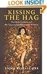 Kissing the Hag: The Dark Goddess and...