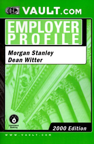 morgan-stanley-dean-witter-investment-banking-vaultcom-employer-profile