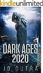 Dark Ages: 2020 (Dark Ages Series Boo...