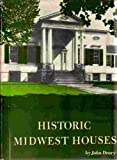 Historic Midwest houses (1299723780) by Drury, John