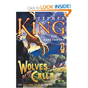 Amazon.com: Wolves of the Calla (The Dark Tower, Book 5 ...