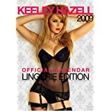 Official Keeley Hazell Lingerie Edition A3 Calendar 2009 (contains nudity)by Pyramid