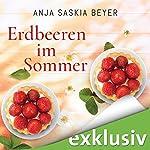 Erdbeeren im Sommer | Anja Saskia Beyer