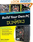 Build Your Own PC Do-it-yourself For...