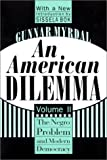 An American Dilemma: The Negro Problem and Modern Democracy (Black and African-American Studies) (1560008571) by Myrdal, Gunnar