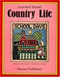 img - for Country Life: Counted Cross-Stitch book / textbook / text book