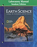 img - for Earth Science: Geology the Environment and the Universe Laboratory Manual Student Edition book / textbook / text book