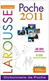 Larousse de Poche 2011 edition (French Edition) (032008213X) by Larousse