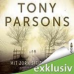 Mit Zorn sie zu strafen: Detective Max Wolfes zweiter Fall   Tony Parsons