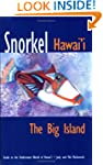 Snorkel Hawaii the Big Island: Guide...