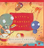 Bitsy's Harvest Party (Carlson, Melody) (0805426841) by Carlson, Melody