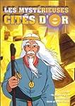Les Myst�rieuses cit�s d'or - Vol.5